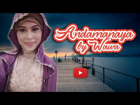 Wawa - Andamanaya ( Maranao song 2019 )