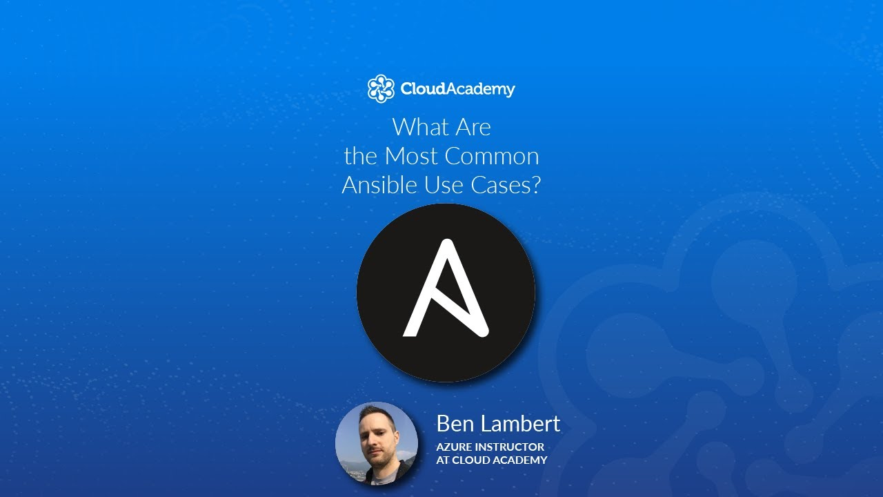 What is Ansible and what can it automate? - Cloud Academy Blog