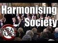 Harmonising Society
