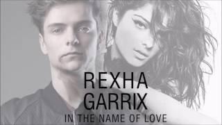 Martin Garrix ft. Bebe Rexha - In The Name Of Love Lyrics