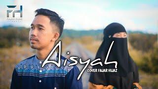 Download Aisyah Istri Rosulullah [ COVER ] Fajar Hijaz