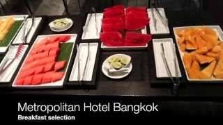Metropolitan Hotel, Bangkok - Metropolitan Room + Breakfast Review