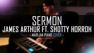 James Arthur ft. Shotty Horroh - Sermon | Piano Cover