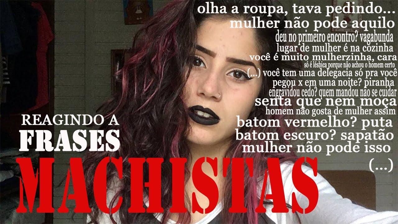 Reagindo A Frases Machistas Roberta Ferreira