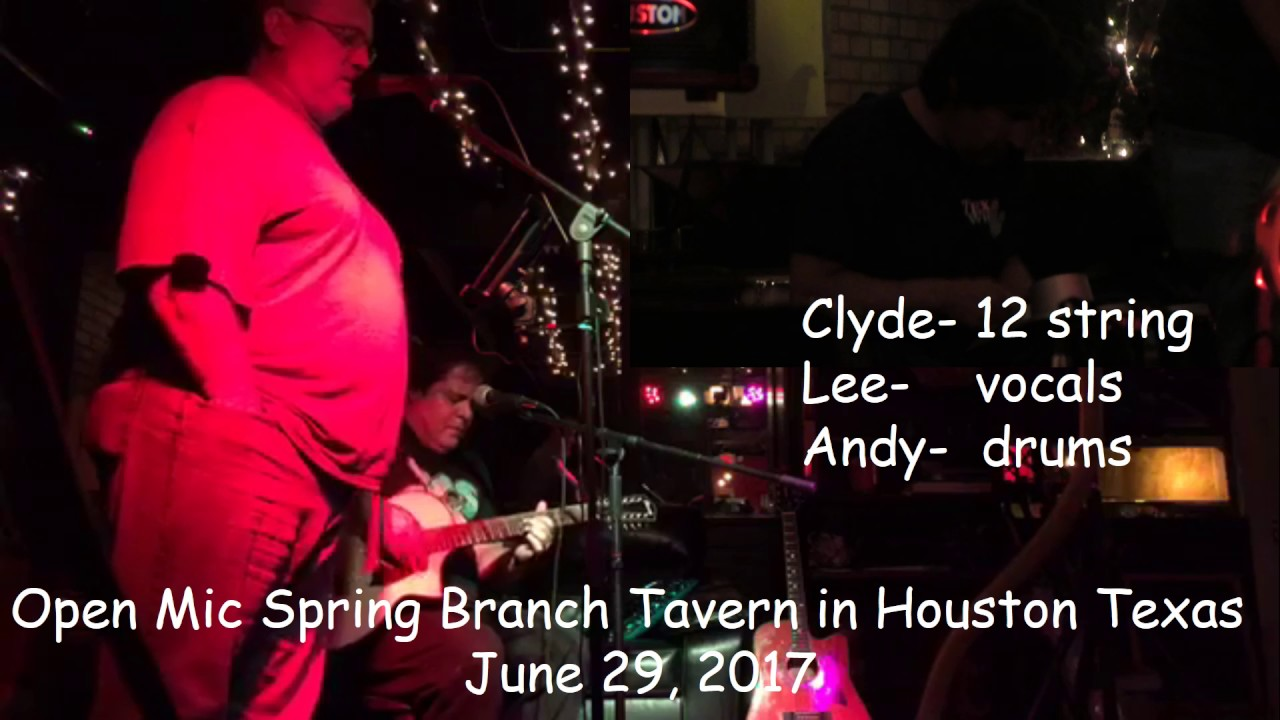 Clyde Lee and Andy Open Mic Jam Live at Spring Branch Tavern in