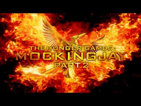 Soundtrack The Hunger Games: Mockingjay - Part 2 (Theme Song) - Music The Hunger Games