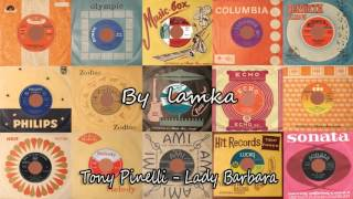 Tony Pinelli - Lady Barbara
