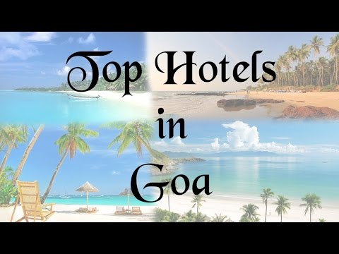 Top 15 Hotels in Goa