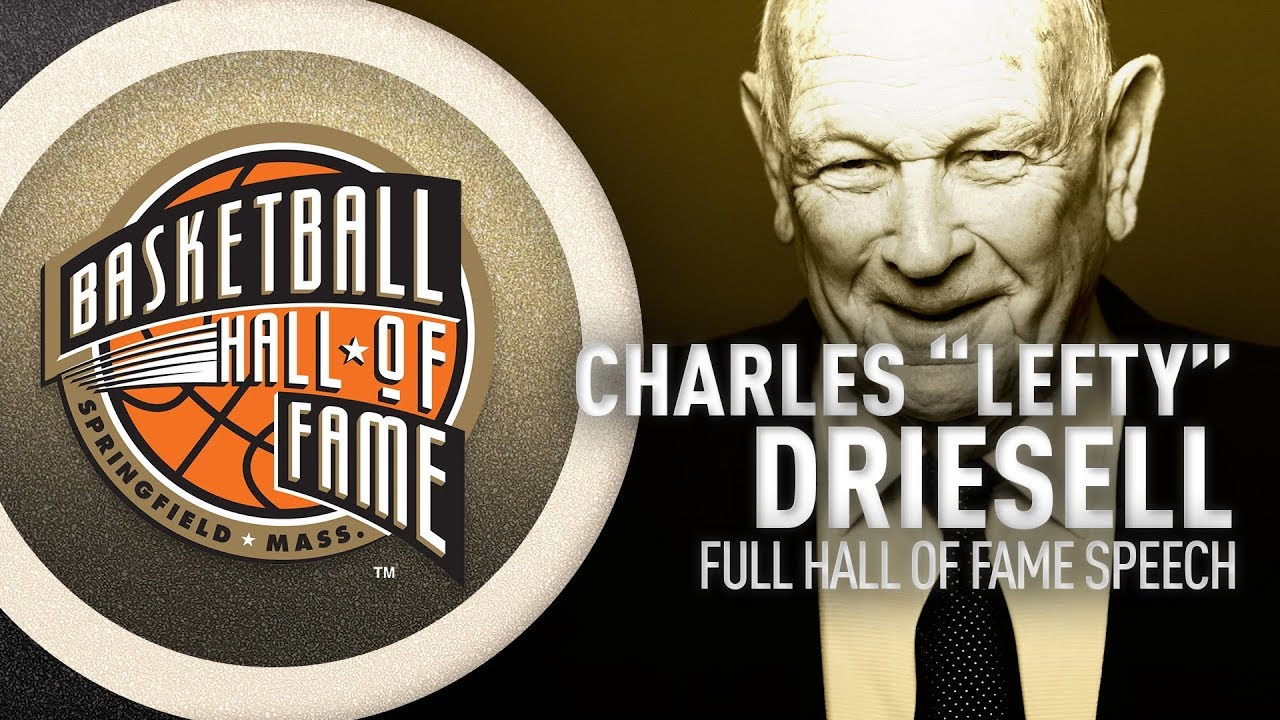 """Charles """"Lefty"""" Driesell   Hall of Fame Enshrinement Speech"""