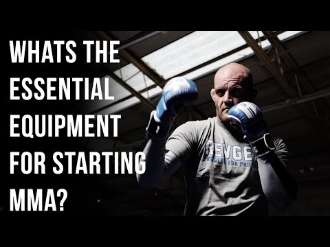 What Is The Essential Equipment For Starting MMA - Mixed Martial Arts Gear Guide
