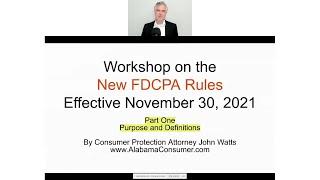 New FDCPA Rules (Regulation F) -- Pąrt One
