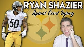 from PARALYZED to WALKING! | Doctor Explains Ryan Shazier Injury