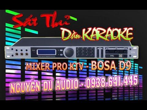 Vang Số Karaoke Hay Nhất BOSA D9, Nâng Cấp Cho Dàn Nhạc Sống, Dàn Karaoke Gia Đình