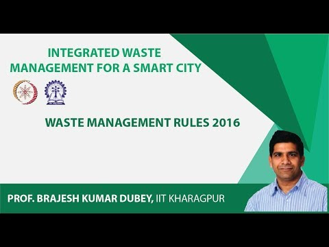 Lecture 15: Waste Management Rules 2016