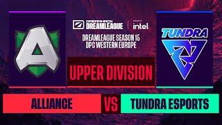 Dota2 - Alliance vs. Tundra Esports - Game 1 - DreamLeague S15 DPC WEU - Upper Division
