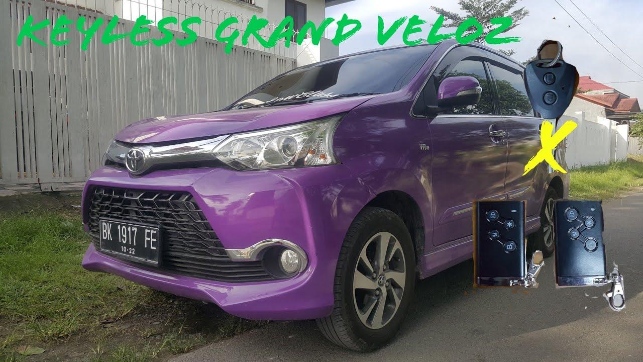grand new veloz modifikasi 1.5 mt 2018 avanza pakai keyless youtube garasi 607