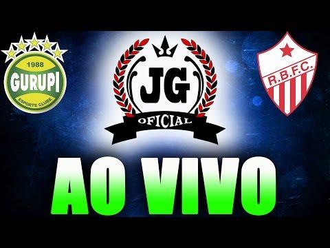 🔴 Gurupi x Rio Branco-AC Ao Vivo Copa do Brasil 2017 [CanalJGOficial]