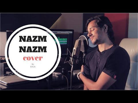 Nazm Nazm | Bareilly Ki Barfi | Cover By Raga
