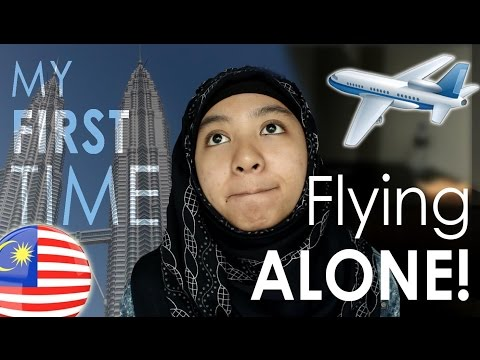 My First Time Flying ALONE - to Malaysia