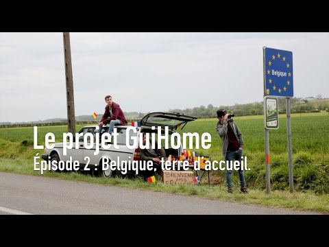 Le projet GuiHome - Épisode 2 - Belgique, terre d'accueil (deuxième tour)