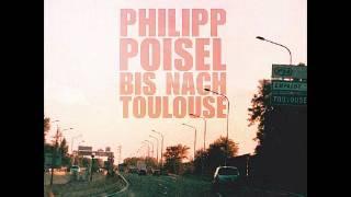 Philipp Poisel - Froh dabei zu sein