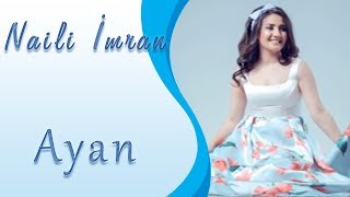 Naili Imran - Ayan