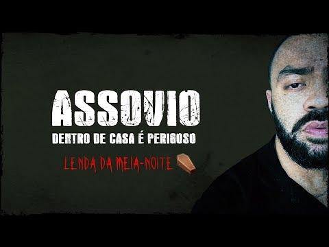 NUNCA ASSOVIE DENTRO DE CASA DURANTE A NOITE - Lenda Urbana