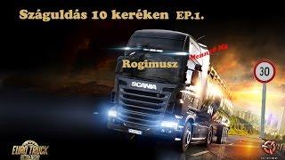 Euro Truck Simulator 2 Gold Edition Gameplay HUN [Budapest-Košice] #1
