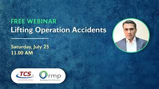 Webinar: Lifting Operation Accidents