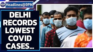 Delhi records lowest Covid cases since February 16; Delta plus variant causes worry | Oneindia News