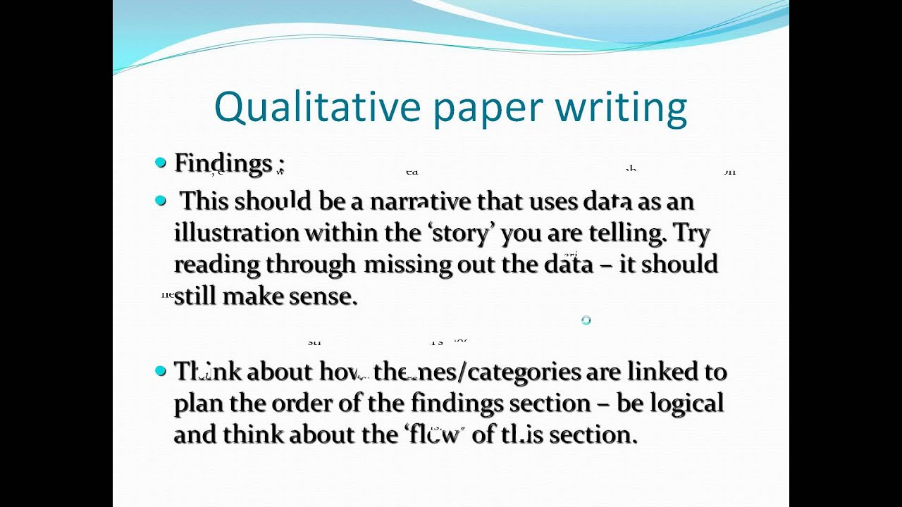 How to Write a Qualitative Report