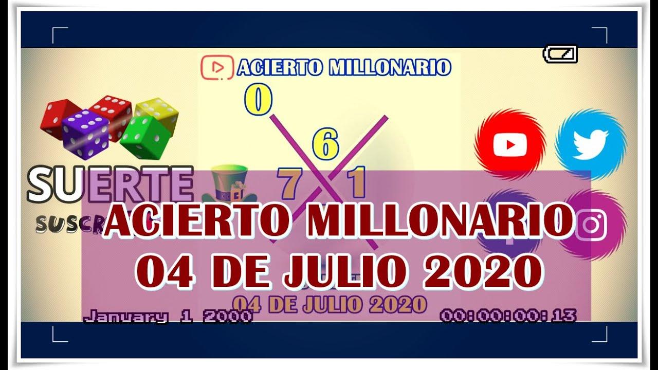 ACIERTO MILLONARIO 04 DE JULIO 2020
