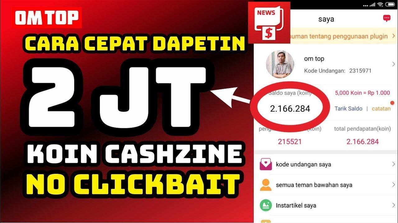 Cara Dapat 2jt Koin Aplikasi Cashzine Nuyul Aplikasi Cashzine Terbaru 2020 Youtube