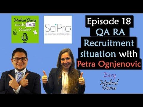 Medical Device QA RA Recruitment Situation Europe - Petra Ognjenovic