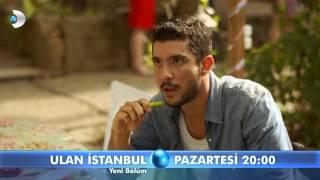 Ulan İstanbul 9.Bölüm Fragmanı - 2