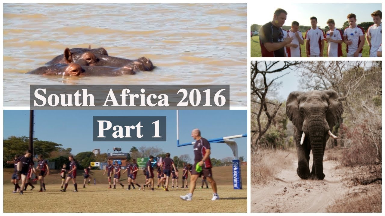2016 Truro School Rugby/Football Tour of South Africa Part 1: Durban ...