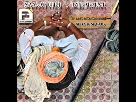 SWAHILI RIDDIM MEDLEY FAR EAST EMPIRE & SHANTI SOUNDS # HashCash