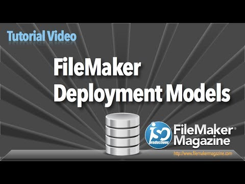 FileMaker Tutorial - Deployment Models