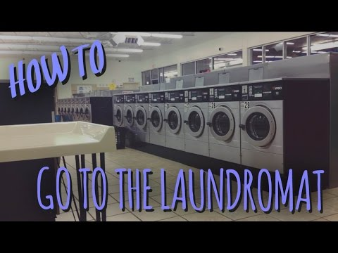 How To Go to the Laundromat