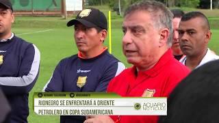 Rionegro se enfrentará a Oriente Petrolero en Copa Sudamericana