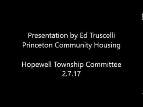 Presentation to the Hopewell Township Committee on Affordable Housing, 2.7.17