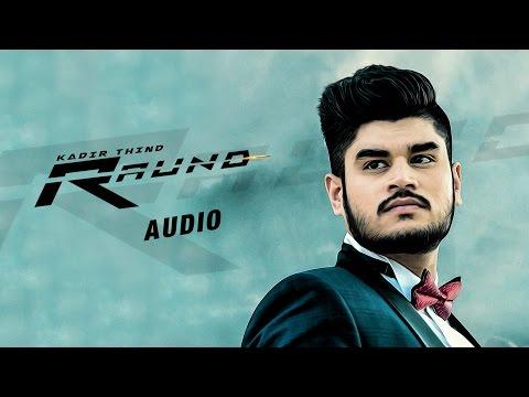New Punjabi Songs 2016 | Raund | Official Audio Song | Kadir Thind | Latest Punjabi Song