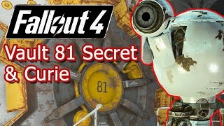 Fallout 4 Vault 81 Secret Recruting Curie Hole in the Wall Mission