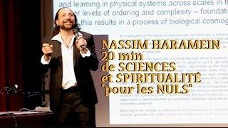 NASSIM HARAMEIN: SCIENCES et SPIRITUALITÉ