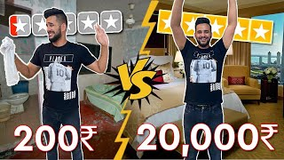 RS 20,000 HOTEL ROOM vs RS 200 HOTEL ROOM !! *Best Reviewed VS Worst Reviewed*