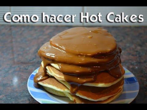 Como hacer Hot Cakes