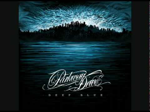Parkway Drive- DEEP BLUE- Pressures w/lyrics