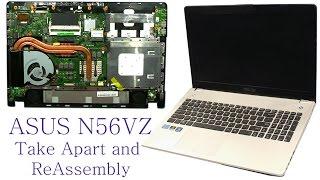 ASUS N56VZ Take Apart and Reassemble