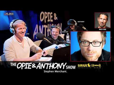 Stephen Merchant on Opie and Anthony(2011)
