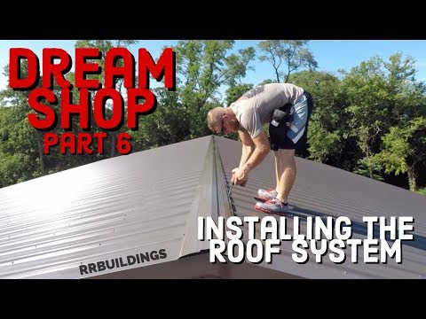 Building the Dream: Episode 6, installing roof